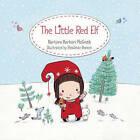 The Little Red Elf by Barbara Barbieri McGrath, Rosalinde Bonnet (Hardback, 2009)