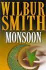 Monsoon by Wilbur Smith (Hardback, 1999)