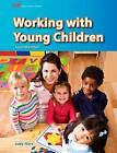 Working with Young Children by Judy Herr Ed D (Hardback, 2011)