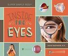 Inside the Eyes by Karin Halvorson (Hardback, 2013)