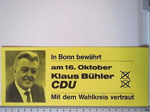 Aufkleber-Sticker-CDU-Bonn-Klaus-Buehler-Bruchsal-Bundestag-70er-Jahre-M1470