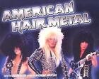 American Hair Metal by Steven Blush (Paperback, 2006)