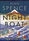 Night Boat by Alan Spence (Hardback, 2013)