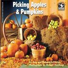 Picking Apples and Pumpkins by Amy Hutchings 9780590484565 Paperback 1994