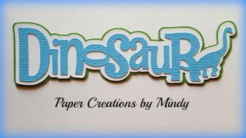 CRAFTECAFE MINDY DINOSAUR DIE CUT premade paper piecing TITLE  scrapbook