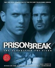 Prison Break : The Classified FBI Files by Paul Ruditis (2007, Paperback)