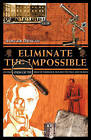 Eliminate the Impossible: An Examination of the World of Sherlock Holmes on Page and Screen by Alistair Duncan (Paperback, 2008)