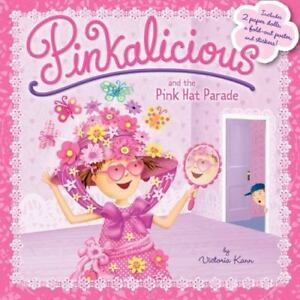 pinkalicious pinkalicious and the pink hat parade by victoria kann