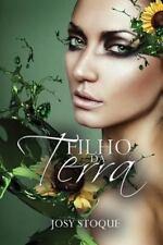 Saga Os Qu4tro Elementos: Filho Da Terra by Josy Stoque (2014, Paperback)