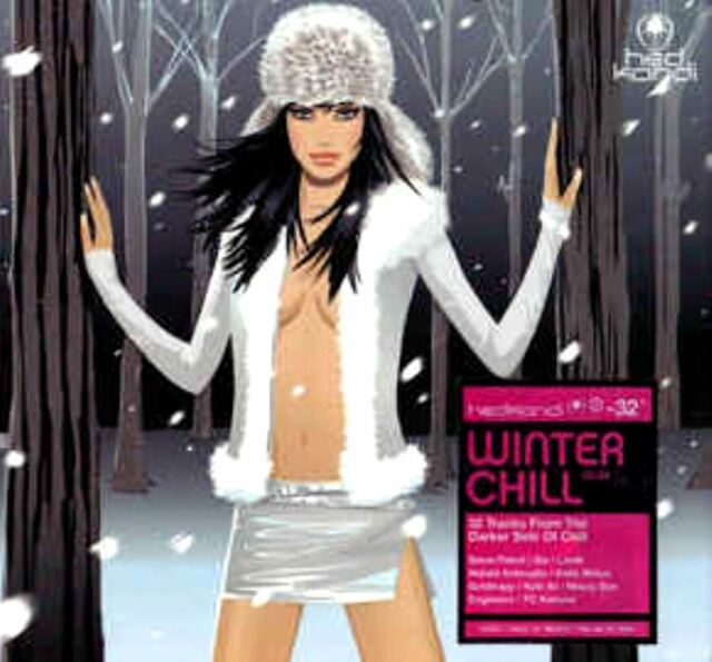 WINTER CHILL 06.04 various (2X CD compilation) hed kandi, downtempo, ambient