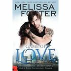 Game of Love (Love in Bloom: The Remingtons) by Melissa Foster (Paperback / softback, 2014)