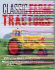 Classic Farm Tractors: 200 of the Best, Worst, and Most Fascinating Tractors of All Time by Robert N. Pripps (Paperback, 2014)