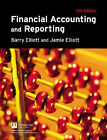 Financial Accounting and Reporting by Barry Elliott, Jamie Elliott (Paperback, 2006)