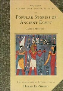 NEW-Popular-Stories-of-Ancient-Egypt-Folklore-Khufu-Magicians-Shipwrecked-Sailor