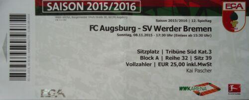 TICKET BL 2015//16 FC Augsburg Werder Bremen