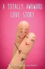 A Totally Awkward Love Story, Ivison, Lucy, Ellen, Tom, 0553537326, Book, Good