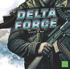 The Delta Force by Jennifer M Besel (Hardback, 2010)