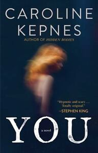 YOU-a-Novel-by-Caroline-Kepnes-new-paperback-book-with-FREE-shipping