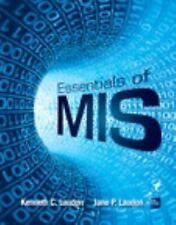 Essentials of MIS by Kenneth Laudon and Jane P. Laudon (2014, Paperback, 11th...