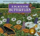 A Place for Butterflies (Revised Edition) by Melissa Stewart (Paperback / softback, 2014)