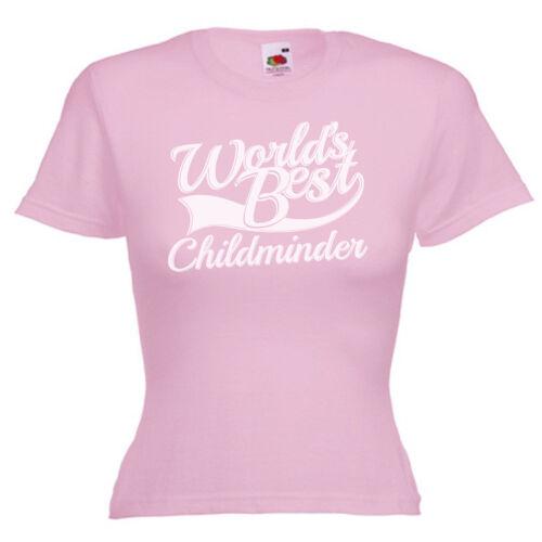 World/'s Best Childminder Womens Ladies Lady Fit T Shirt