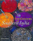 The Colours of Southern India by Barbara Lloyd (Paperback, 1999)