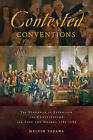 Contested Conventions: The Struggle to Establish the Constitution and Save the Union, 1787-1789 by Melvin Yazawa (Paperback, 2016)