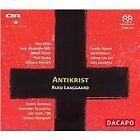 Rued Langgaard - : Antikrist (2006)