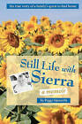 Still Life with Sierra: A Memoir by Peggy Sijswerda (Paperback / softback, 2010)