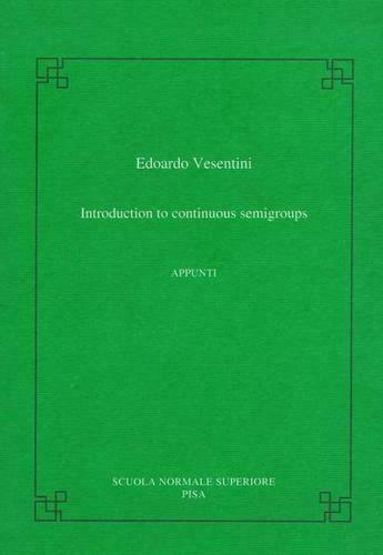 Introduction to Continuous Semigroups by Edoardo Vesentini (author)