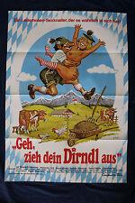 orig Kino Plakat Erotik - Geh zieh dein Dirndl aus 1973 sign. K. Dill   Volkmann
