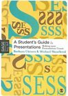 a Student's Guide to Presentations Making Your Presentation Count 9780761943693