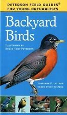Peterson Field Guides Young Naturalists: Backyard Birds by Jonathan Latimer, Jonathan P. Latimer, Virginia Marie Peterson and Karen Stray Nolting (1999, Paperback)