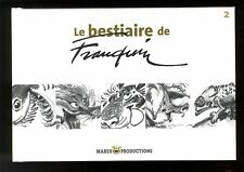 BESTIARE DE FRANQUIN (LE) TOME 2  2006   4000 EX NUMEROTES  MARSU PRODUCTIONS