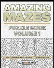 Amazing Mazes Puzzle Book - Mazes for Adults: Levels from Challenging to Super Tough by Puzzle Planet (Paperback / softback, 2016)