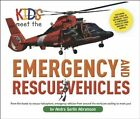 Kids Meet the Emergency and Rescue Vehicles by Andra Serlin Abramson (Hardback, 2014)