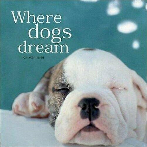 Where Hunde Dream von Whitfield, Kit