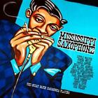 Mississippi Saxophone von Various Artists (2012)