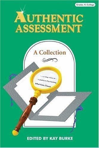 Authentic Assessment : A Collection
