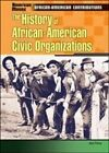 The History of African-American Civic Organizations by Joe Ferry (Hardback, 2003)