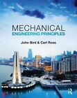 Mechanical Engineering Principles by Carl Ross, John Bird (Paperback, 2014)