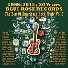 20 Years Blue Rose Records-Past & Present Vol.2 von Various Artists (2015)