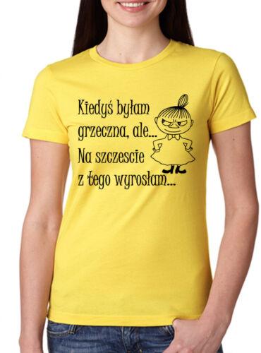 KIEDYS BYLAM GRZECZNA ALE MAŁA MI Damska Koszulka Polska Koszulki Polski Muminki