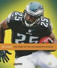 The Story of the Philadelphia Eagles by Nate Frisch (Paperback / softback, 2013)