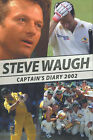 Steve Waugh's Diary: Captain's Diary: 2002 by Steve Waugh (Paperback, 2002)