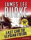 9780743561068 Last Car to Elysian Fields by James Lee Burke Audio Book