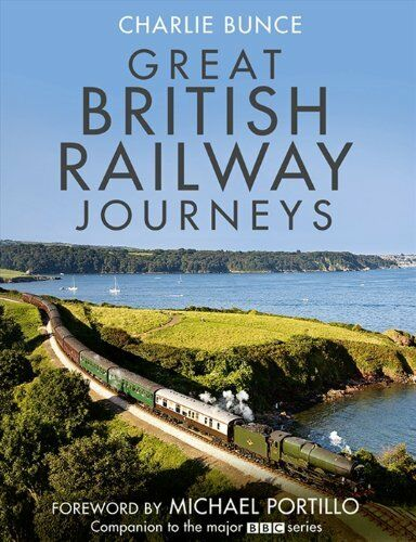 1 of 1 - Great British Railway Journeys by Bunce, Charlie 0007394764 The Cheap Fast Free