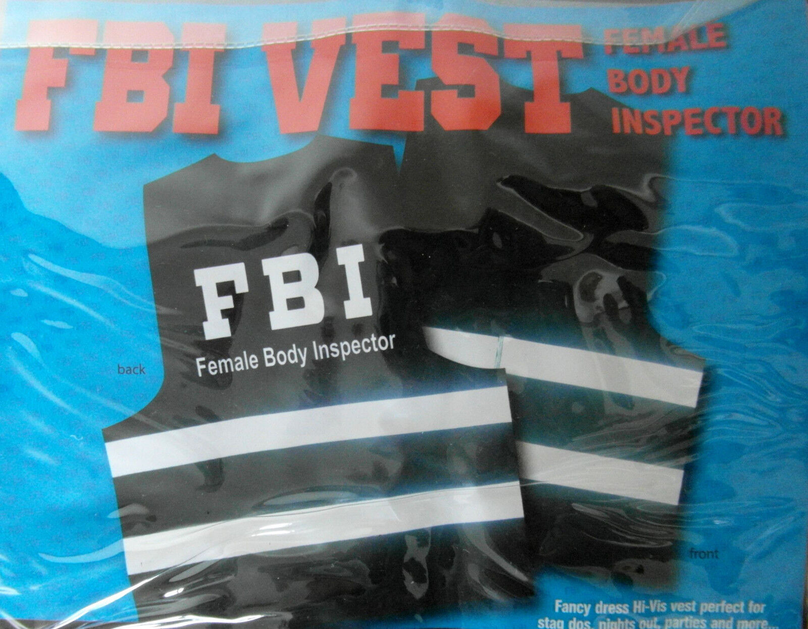 Mens FBI /'Female Body Inspector/' Hi Vis Vest Stag Party Fancy Dress to fit L-XXL