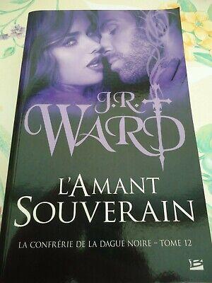 J R Ward La Confrerie De La Dague Noire Tome 12 Bragelonne Bit Lit Ebay