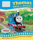 Thomas Races to the Rescue! by Egmont UK Ltd (Novelty book, 2013)